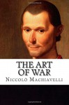 The Art Of War - Niccolò Machiavelli, Peter Whitehorne