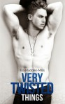 Very Twisted Things - Ilsa Madden-Mills