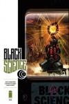 Black Science #3 - Rick Remender, Matteo Scalera, Dean White