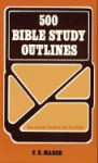 500 Bible Study Outlines - F.E. Marsh