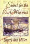 Search for the Bark Warwick (Warwick Saga, Volume 1) - Sherry Ann Miller