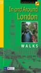 In and Around London Walks - Jarrold Publishing