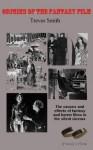 Origins of the Fantasy Film - Trevor Smith