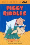 Piggy Riddles - Katy Hall, Lisa Eisenberg, Renee Andriani-Williams