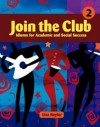 Join the Club 2: Idioms for Academic and Social Success - Lisa Naylor