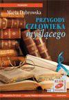 Przygody Człowieka Myślącego - audiobook - Maria Dąbrowska