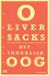 Het innerlijke oog - Oliver Sacks