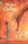 Victor's Challenge - Pamela Freeman, Kim Gamble