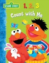 123 Count with Me (Sesame Street) - Naomi Kleinberg, Christopher Moroney