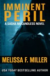Imminent Peril (Sasha McCandless Legal Thriller Book 10) - Melissa F. Miller