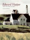 Edward Hopper: The Watercolors - Virginia M. Mecklenburg, Edward Hopper, Margaret Lynne Ausfeld
