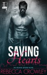 Saving Hearts - Rebecca Crowley