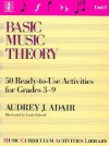 Basic Music Theory: Unit 1 - Audrey J. Adair