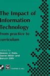 Impact of Information Technology: From Practice to Curriculum - Yaacov Katz, Baruch Offir, Daniel Millin
