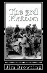The 3rd Platoon - Jim Browning