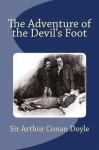 The Adventure of the Devil's Foot - Sir Arthur Conan Doyle