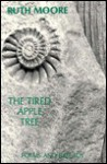 The Tired Apple Tree - Ruth Moore