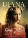 Lordi John ja Veitsenterän Veljeskunta - Diana Gabaldon