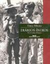 Diários índios: Os Urubus-Kaapor - Darcy Ribeiro