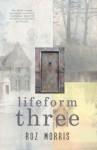 Lifeform Three - Roz Morris