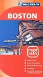 Michelin Must Sees Boston - Michelin Travel Publications