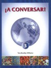 Â¡A Conversar! 3 Student Book w/Audio CD (A Conversar!) - Tara Bradley Williams