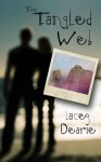 The Tangled Web - Lacey Dearie