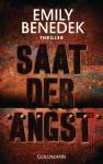 Saat der Angst: Thriller - Emily Benedek, Ulrike Laszlo