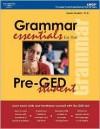 Grammar Essentials for Pre-GED Student - Laurie E. Rozakis, Arco