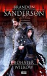 Bohater wieków - Brandon Sanderson, Anna Studniarek
