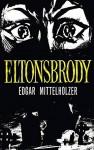 Eltonsbrody - Edgar Mittelholzer, John Thieme