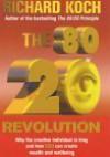 The 80/20 Revolution - Richard Koch