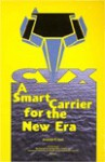 CVX : A Smart Carrier for the New Era (Special Report (Institute for Foreign Policy Analysis).) - Jacquelyn K. Davis