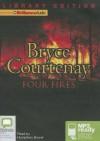 Four Fires - Bryce Courtenay, Humphrey Bower