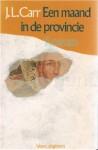 Een Maand in de Provincie - J.L. Carr, Marijke Emeis