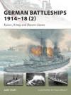 German Battleships 1914-18 (2): Kaiser, Konig and Bayern classes (New Vanguard) - Gary Staff, Paul Wright
