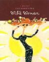 Celebrating Wild Women - Autumn Stephens