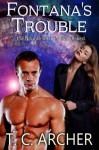 Fontana's Trouble - T. C. Archer