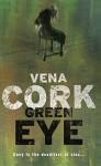 Green Eye (Rosa Thorn Thrillers) by Vena Cork (12-Jul-2007) Paperback - Vena Cork