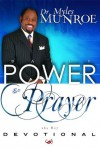 Daily Power and Prayer Devotional - Myles Munroe