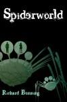 Spiderworld - Richard Bunning
