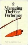 Managing The Poor Performer - Valerie Stewart, Andrew Stewart