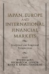Japan, Europe, and International Financial Markets: Analytical and Empirical Perspectives - Ryuzo Sato, Rama V. Ramachandran, Richard M. Levich