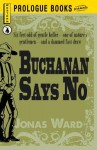 Buchanan Says No - Jonas Ward