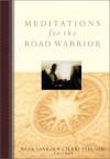 Meditations for the Road Warrior - Mark Sanborn