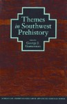 Themes in Southwest Prehistory - George J. Gumerman