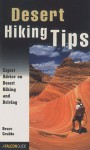 Desert Hiking Tips: Expert Advice on Desert Hiking and Driving - Bruce Grubbs