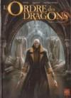 L'ordre Des Dragons, Tome 3 - Jean-Luc Istin, Denis Rodier, Elodie Jacquemoire