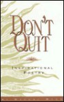 Don't Quit: Inspirational Poetry - Mychal Wynn