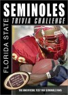 Florida State Seminoles Trivia Challenge - Sourcebooks Inc